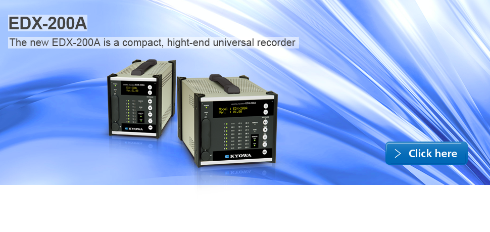 Compact recording systems in EDX-10A series feature a lightweight and simple structure that facilitates measurement as required.